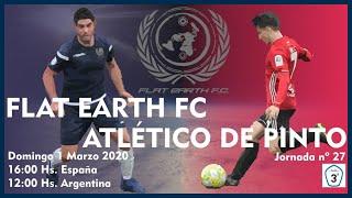 R.F.F.M. - Jornada 27 - Tercera División Nacional (Grupo 7): Flat Earth 2-2 Atlético de Pinto.