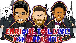ENRIQUE TO LEAVE! MSN search for a new manager! THE APPRENTICE: Barca Boss Edition!