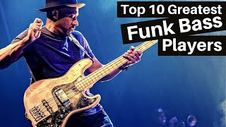 10 Greatest FUNK Bass Players of All Time