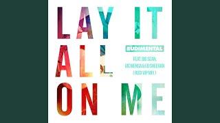 Lay It All On Me (feat. Big Sean, Vic Mensa & Ed Sheeran) (Rudi VIP Mix)