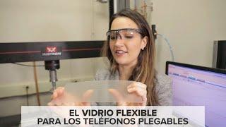 Probamos el vidrio flexible de los celulares del futuro