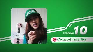Selain cantik, suara Elizabeth juga asyik! - Top 10 Grab Idol