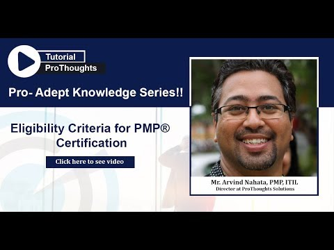 PMP® Certification Eligibility Criteria | Pro-Adept Knowledge Series ...