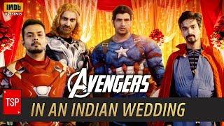 Avengers in Indian Wedding | TSP's Avengers Spoof | 3 Million Special