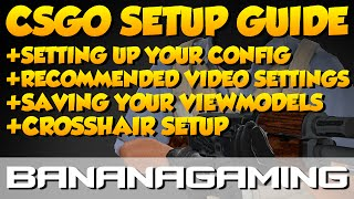 CS:GO - Setting up your game for the first time (2016/2017)