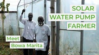 Meet a Futurepump Farmer - Bowa Marita