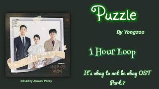 [1 HOUR /1시간] Puzzle   YongZoo   It's okay to not be okay-사이코지만 괜찮아.OST PT. 7   1 Hour Loop