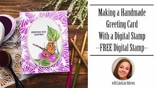 Lets Make A Card With A Free Digital Stamp