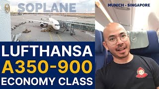 LUFTHANSA A350 Economy Class Munich To Singapore Trip Report