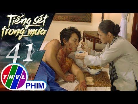 THVL | Tiếng sét trong mưa - Tập 41[1]: Bà Bình nhìn vết thương lở loét của con trai mà xót xa