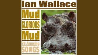 Mud (the Hippopotamus Song)