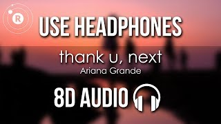 Ariana Grande - Thank U, Next (8D AUDIO)