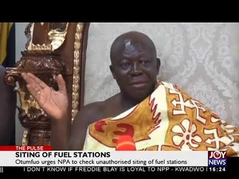 Siting of Fuel Stations - The Pulse on JoyNews (5-7-18)
