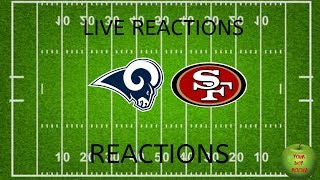Los Angeles Rams vs San Francisco 49ers Live Reactions and Play By Play