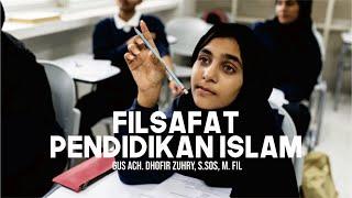 Filsafat Pendidikan Islam dalam Perspektif Al-Qur'an