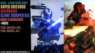 Caped Grievous Kix Deathwatch top mods of the week