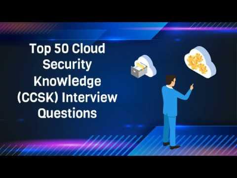 Top 50 Cloud Security Knowledge (CCSK) Questions | CCSK ...