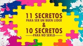 11 secretos para ser un buen líder y 10 para no serlo