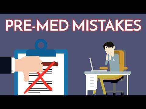 Medical School Application Mistakes | 6 Common Pre-Med Blunders