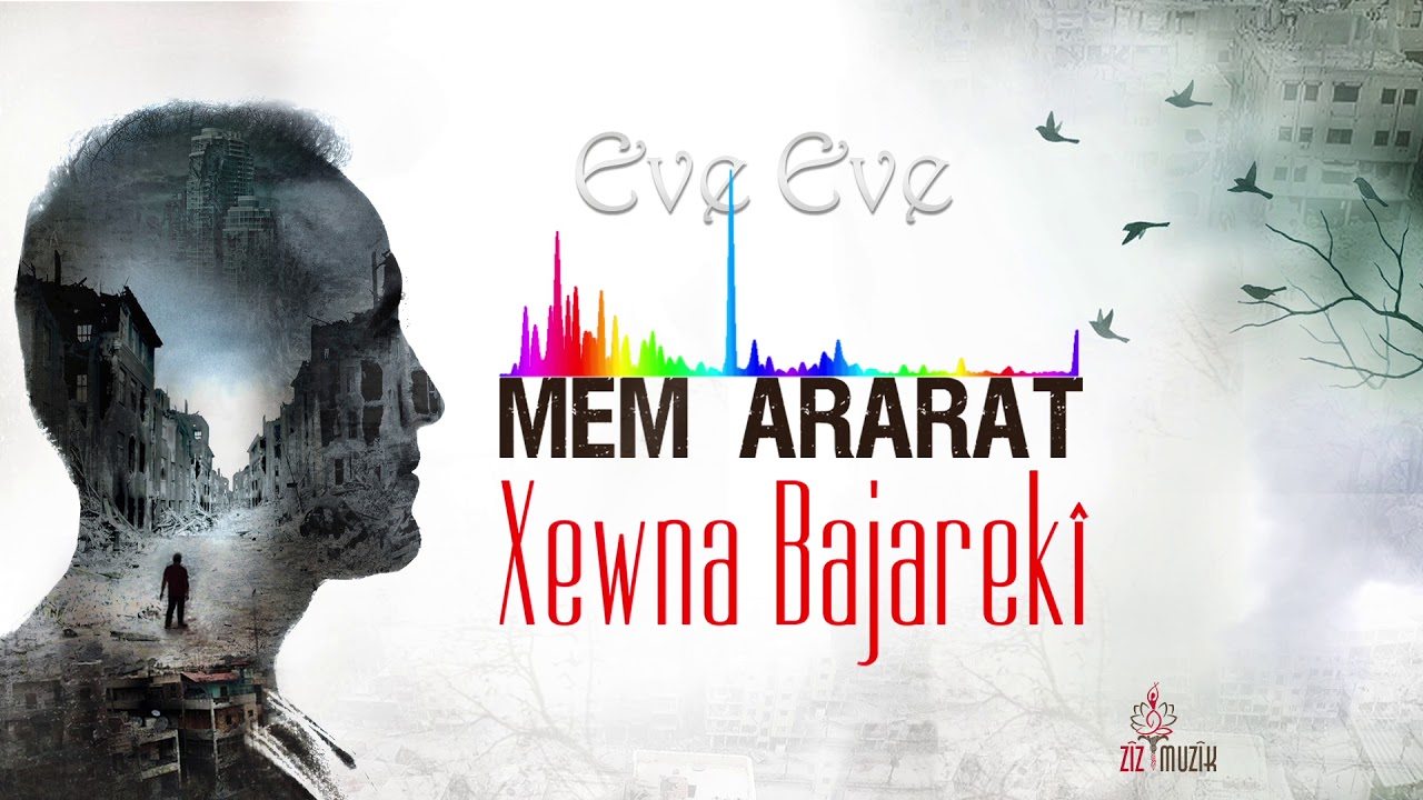 Mem Ararat – Eve Eve Sözleri