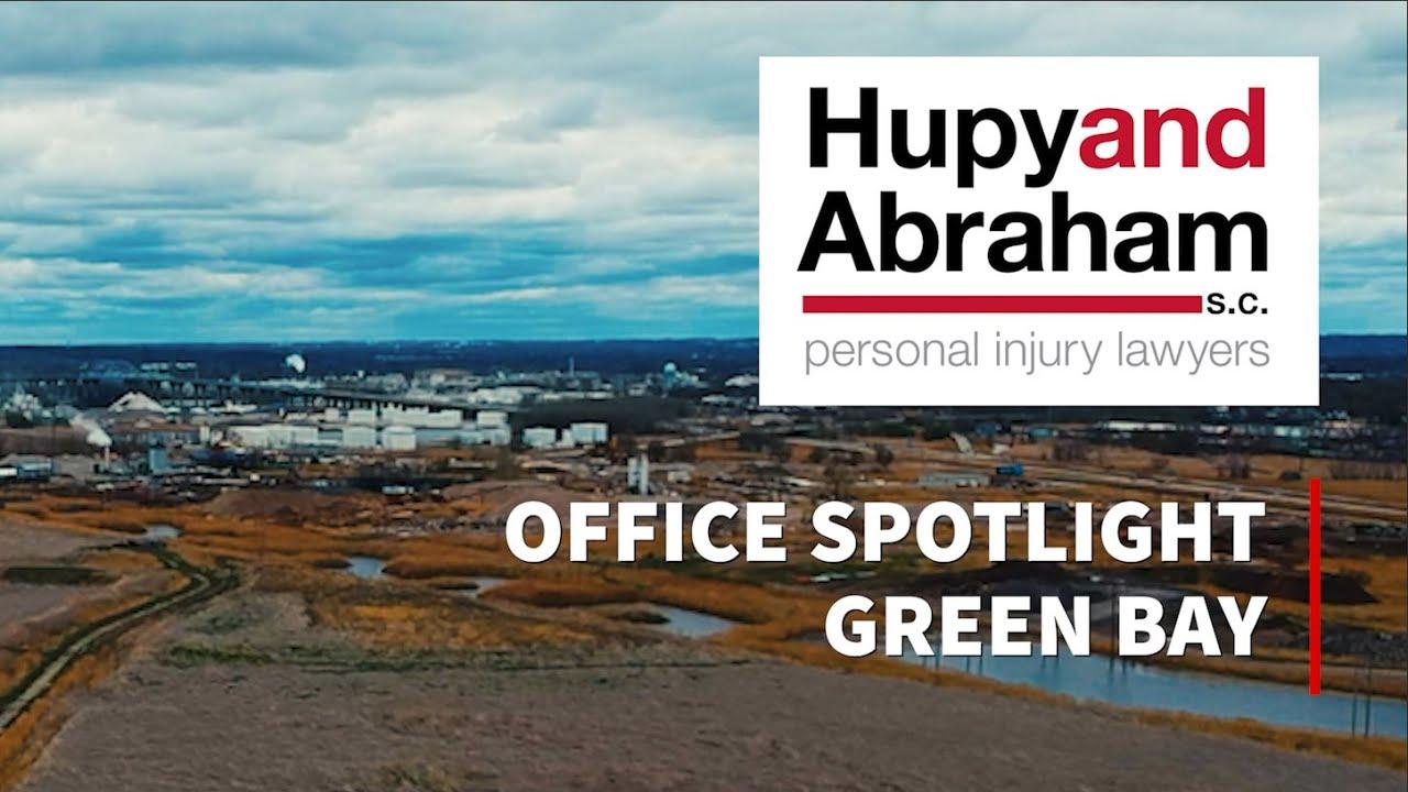 Hupy and Abraham, S.C. Office Spotlight - Green Bay