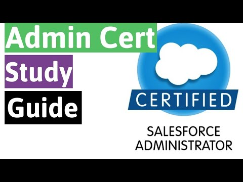 Salesforce Certified Administrator Study Guide | April 2020 - YouTube
