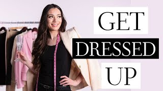 Why Dressing Up EVERYDAY Is Important | Get Dressed Up!