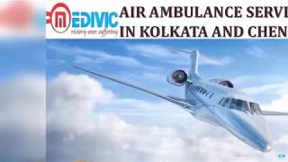 Take Incredible Medivic Air Ambulance Service in Kolkata with hi-fi ICU