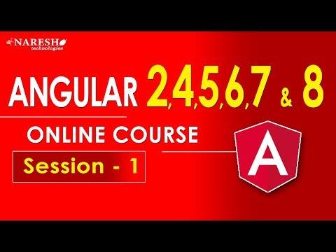 Angular 2,4,5,6,7 & 8 Online Course   Session-1   AngularJS ...