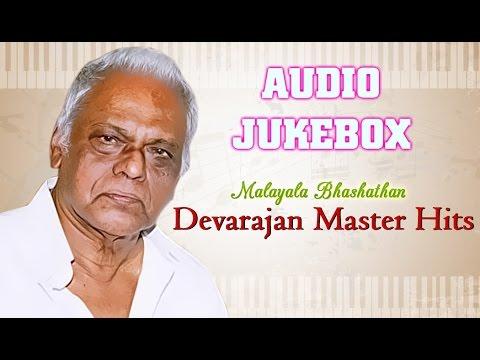 Devarajan Master Hit Songs Jukebox | Top 15 Best Songs Collection | Malayalam Movie Songs