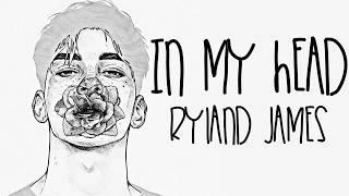Nightcore → In My Head ♪ (Ryland James) LYRICS ✔︎