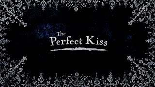 The Perfect Kiss - Trailer 3