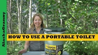 How to Use Portable Toilet - Emergency Sanitation Supplies to Stockpile