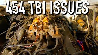 94 Chevy 3500 454 TBI Replacement Issues!!