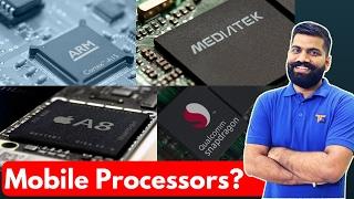 Mobile Processors Explained in Detail | Qualcomm Vs Exynos Vd MediaTek