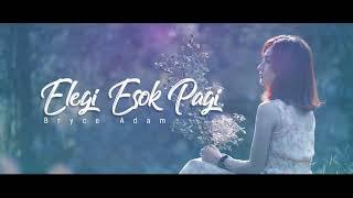 Ebit G Ade   Elegi Esok Pagi   Cover By Bryce Adam