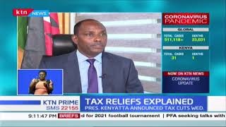 Kenya\'s tax relief explained in detail