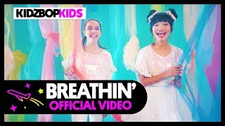 KIDZ BOP Kids   Breathin [KIDZ BOP 39]