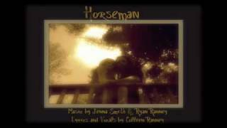 Horseman Song (Created from the Poem