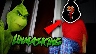 UNMASKING THE GRINCH!! *GONE HORRIBLY WRONG* (HE ESCAPED)