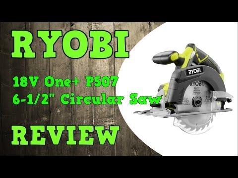 Ryobi 18V 6-1/2″ Circular Saw P507 Review