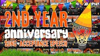 2YEAR ANNIVERSARY SONG + ACCEPTANCE SPEECH - SavvySurvvivor - VIDEO #100