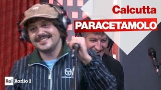 Paracetamolo   Calcutta Live A Radio2 Social Club