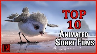 Top 10 Must See Animated Short Films
