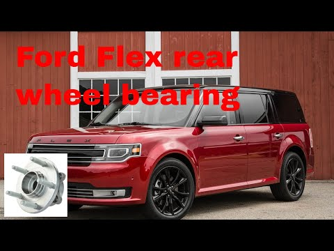 Ford Flex wheel bearing and rear brakes