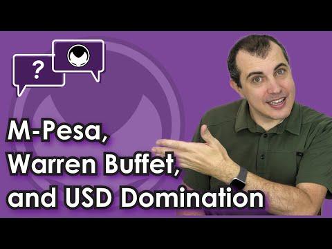 Bitcoin Q&A: M-Pesa, Warren Buffet, and USD domination