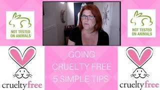 Living Cruelty Free - 5 simple TIPS