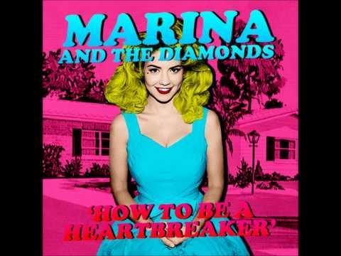"""MARINA   ♡ """"HOW TO BE A HEARTBREAKER"""" ♡"""