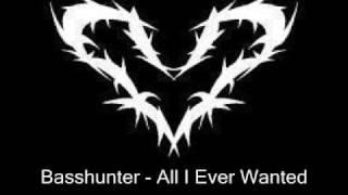 Basshunter - All I Ever Wanted (Original Music)