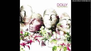 Les bulles - Dolly